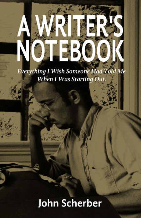 A Writer's Notebook by JohnScherber